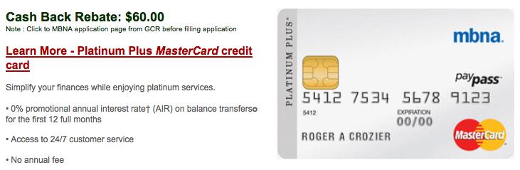 MBNA Platinum Plus MasterCard:現金支票$60回贈