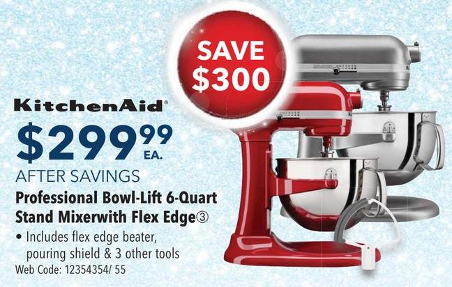 BestBuy.ca:KitchenAid 6 Quart Bowl Lift Stand Mixer + Flex Edge Beater只賣$299.99