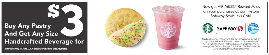 Starbucks:購買任何甜點可以$3購買任何手調飲品(只限Safeway內的Starbucks)